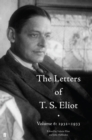 The Letters of T. S. Eliot Volume 6: 1932-1933 - Book