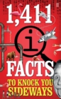 1,411 QI Facts To Knock You Sideways - eBook