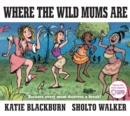 Where the Wild Mums are - Book
