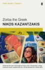 Zorba the Greek : Faber Modern Classics - Book