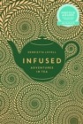 Infused : Adventures in Tea - Book