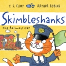 Skimbleshanks : The Railway Cat - Book