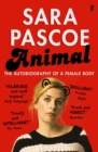 Animal : The Autobiography of a Female Body - eBook