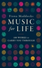 Music for Life : 100 Works to Carry You Through - Book