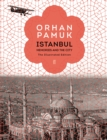 Istanbul : Memories and the City (The Illustrated Edition) - Book