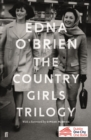 The Country Girls Trilogy : The Country Girls; The Lonely Girl; Girls in their Married Bliss - eBook