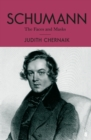 Schumann : The Faces and the Masks - Book