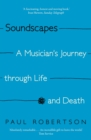 Soundscapes : A Musician's Journey through Life and Death - Book