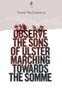 Observe the Sons of Ulster Marching Towards the Somme - Book