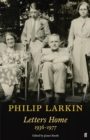 Philip Larkin: Letters Home - Book