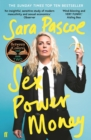 Sex Power Money : The Sunday Times Bestseller - Book