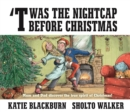 'Twas the Nightcap Before Christmas - Book