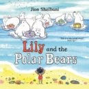 Lily and the Polar Bears - Book