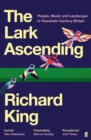 The Lark Ascending : The Music of the British Landscape - Book