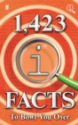 1,423 QI Facts to Bowl You Over - eBook