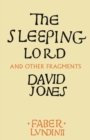 The Sleeping Lord : And Other Fragments - Book