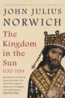 The Kingdom in the Sun, 1130-1194 : The Normans in Sicily Volume II - Book