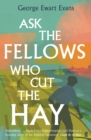 Ask the Fellows Who Cut the Hay - Book