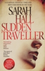 Sudden Traveller : Winner of the BBC National Short Story Award - eBook