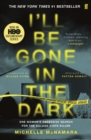 I'll Be Gone in the Dark - eBook