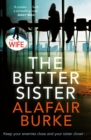 The Better Sister - Book