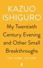 My Twentieth Century Evening and Other Small Breakthroughs - Book