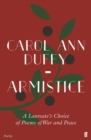 Armistice : A Laureate's Choice of Poems of War and Peace - Book