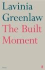 The Built Moment - eBook