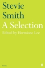 Stevie Smith: A Selection : edited by Hermione Lee - Book