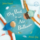 My Bed is an Air Balloon - Book