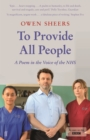 To Provide All People : A Poem in the Voice of the NHS - Book