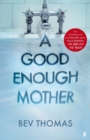 A Good Enough Mother - Book