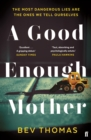 A Good Enough Mother - eBook