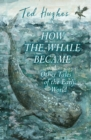 How the Whale Became and Other Tales of the Early World - Book