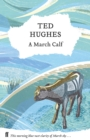 A March Calf : Collected Animal Poems Vol 3 - Book