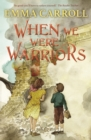 When we were Warriors - Book