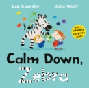 Calm Down, Zebra - Book