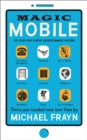 Magic Mobile : 35 pre-loaded new text files - eBook