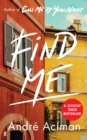 Find Me : A TOP TEN SUNDAY TIMES BESTSELLER
