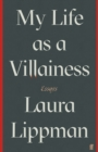 My Life as a Villainess : Essays - Book