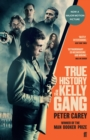 True History of the Kelly Gang - Book