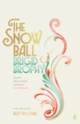 The Snow Ball : The Dazzling Cult Classic - Book