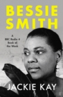 Bessie Smith : A RADIO 4 BOOK OF THE WEEK - Book
