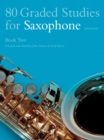 80 Graded Studies for Saxophone Book Two - Book
