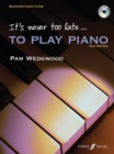 It's never too late to play piano - Book