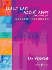 Really Easy Jazzin' About (Recorder) : Fun Pieces for Recorder - Book