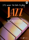 It's never too late to play jazz - Book