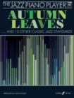 The Jazz Piano Player: Autumn Leaves - Book