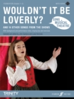 Sing Musical Theatre: Wouldn't It Be Loverly? - Book