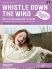 Sing Musical Theatre: Whistle Down The Wind - Book